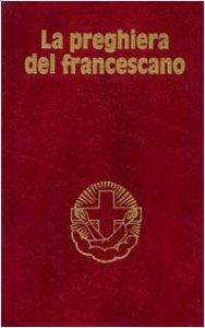 Copertina di 'La preghiera del francescano'
