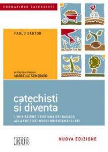 Copertina di 'Catechisti si diventa'