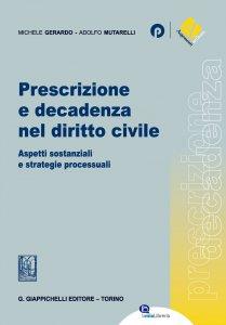 Copertina di 'Prescrizione e decadenza nel diritto civile'