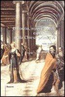 Divorzio, nuove nozze e penitenza nella Chiesa primitiva - Cereti Giovanni