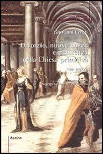 Copertina di 'Divorzio, nuove nozze e penitenza nella Chiesa primitiva'