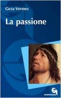 La passione - Vermes Geza