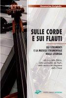 Sulle corde e sui flauti - Gianmartino Durighello