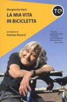 La mia vita in bicicletta - Hack Margherita