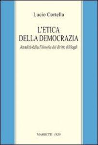 Copertina di 'L' etica della democrazia'