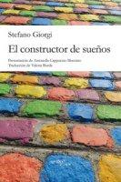 El constructor de sueños - Giorgi Stefano