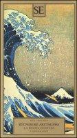 La ruota dentata e altri racconti - Akutagawa Ryunosuke
