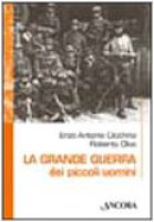 La grande guerra dei piccoli uomini - Cicchino Enzo, Olivo Roberto