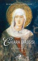 Chiara d'Assisi - Pasquale Gianluigi