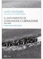 Il movimento di Comunione e Liberazione (1954-1986) - Luigi Giussani