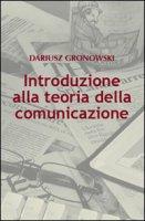 Introduzione alla teoria della comunicazione. - Dariusz Gronowski