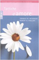 Tattiche d'amore - McKnight Thomas W.,  Phillips Robert H.