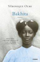 Bakhita - Olmi Véronique