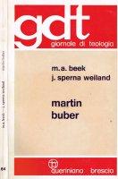 Martin Buber (gdt 064) - Beek Martinus A., Sperna Weiland Jan