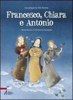 Francesco, Chiara e Antonio - De Roma Giuseppino, Parpajola Andreina
