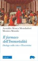 Il farmaco dell'immortalità - Mosca Mondadori Arnoldo