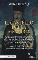 Il castello della memoria - Matteo Ricci