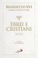 Ebrei e cristiani - Joseph Ratzinger
