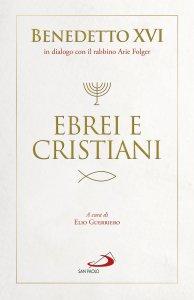 Copertina di 'Ebrei e cristiani'
