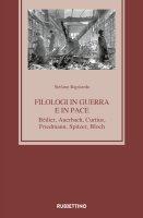 Filologi in guerra e in pace - Stefano Rapisarda