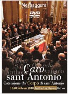 Copertina di 'Caro sant'Antonio. Ostensione del Corpo di sant'Antonio'