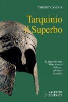 Tarquinio il Superbo - Thierry Camous