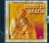 Tempo di grazia - F. Baggio, F. Buttazzo, D. Ricci, M. Valmaggi