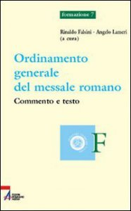 Copertina di 'Ordinamento generale del messale romano. Commento e testo'