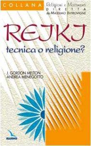 Copertina di 'Reiki: tecnica o religione?'