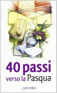 Copertina di '40 passi verso la Pasqua'