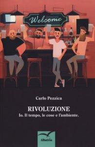 Copertina di 'Rivoluzione. Io. Il tempo, le cose e l'ambiente'
