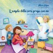 L'angelo della sera prega con me - Mario Delpini