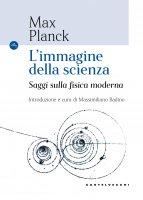 L'immagine della scienza - Max Planck