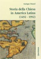 Storia della Chiesa in America latina (1492-1992) - Dussel Enrique