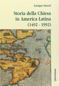 Copertina di 'Storia della Chiesa in America latina (1492-1992)'