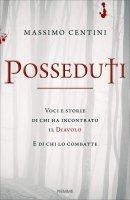 Posseduti - Massimo Centini