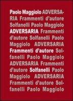 Adversaria. Frammenti d'autore - Maggiolo Paolo