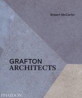 Grafton architects. Ediz. illustrata - McCarter Robert