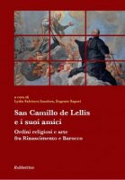 San Camillo de Lellis e i suoi amici