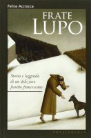 Frate Lupo - Accrocca Felice