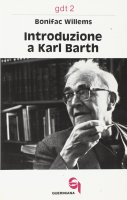 Introduzione a Karl Barth (gdt 002) - Willems Bonifac