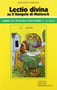 Copertina di '«Lectio divina» su il Vangelo di Matteo / 6'