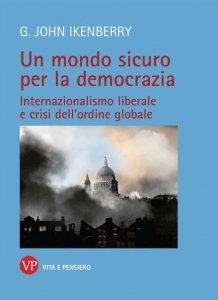Copertina di 'Un mondo sicuro per la democrazia'