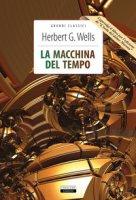 La macchina del tempo-L'isola del dottor Moreau. Ediz. integrale. Con Segnalibro - Wells Herbert G.