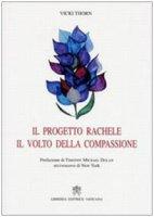 Il progetto Rachele - Vicki Thorn
