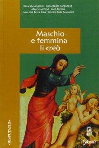 Copertina di 'Maschio e femmina li creò'
