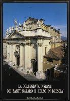 La collegiata dei Santi Nazaro e Celso in Brescia
