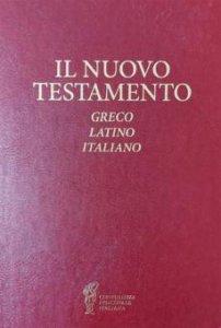 Copertina di 'Il Nuovo Testamento. Greco, Latino, Italiano'