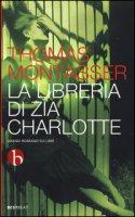La libreria di zia Charlotte - Montasser Thomas