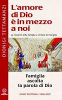 Famiglia ascolta la parola di Dio - Tettamanzi Dionigi